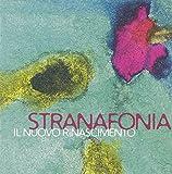 Il Nuovo Rinascimento by Stranafonia (2014-09-23)