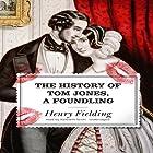 The History of Tom Jones, a Foundling Hörbuch von Henry Fielding Gesprochen von: Kenneth Danzinger