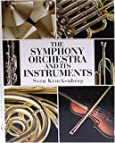 The Symphony Orchestra and Its Instruments (0785815228) by Sven Kruckenberg