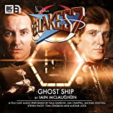 img - for Ghost Ship (Blake's 7: Classic Audio Adventures) book / textbook / text book