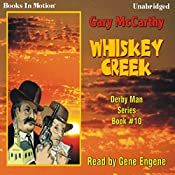 Whiskey Creek: The Derby Man Series, #10 | Gary McCarthy