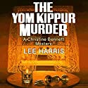 The Yom Kippur Murder Audiobook by Lee Harris Narrated by Dee Macalouso