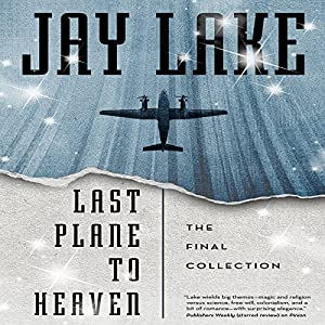 Last Plane to Heaven Audiobook