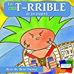 The Mini T-rrible: Volume 1 | J. N. Paquet