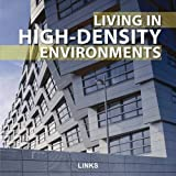 cover of Living In High-Density Environments
