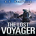 The Lost Voyager Audiobook by A. C. Hadfield Narrated by Alexander Cendese