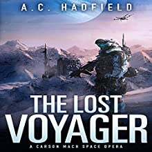 The Lost Voyager (       UNABRIDGED) by A. C. Hadfield Narrated by Alexander Cendese