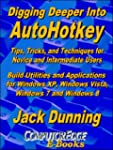 Digging Deeper into AutoHotkey: Tips,...