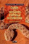 Guide des serpents d'Afrique occident...