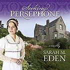 Seeking Persephone Hörbuch von Sarah M. Eden Gesprochen von: Aubrey Warner