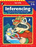 Basic Skills Inferencing, Grades 5 to 6: Using Context Clues to Infer Meaning
