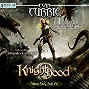 Knighthood: Atlantis Rising Trilogy, Book 1 | Evan Currie