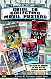 img - for The Overstreet Guide To Collecting Movie Posters (Overstreet Guide to Collecting SC) book / textbook / text book