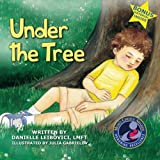 Under The Tree: Part of the Award-Winning Under The Tree Childrens Book Series (revised)