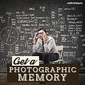 Get a Photographic Memory Speech