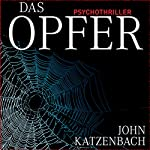Das Opfer | John Katzenbach
