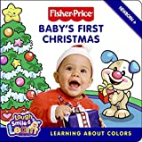 Baby's First Christmas: Learning About Colors (Fisher-Price) Lauren Gaede