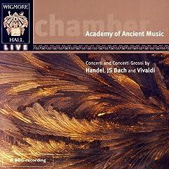 Concerti And Concerti Grossi By Handel, JS Bach, And Vivaldi - Wigmore Hall Live