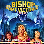 The Bishop of Port Victoria | D. Alan Lewis