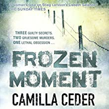 Frozen Moment (       UNABRIDGED) by Camilla Ceder Narrated by Jonathan Keeble