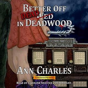 Better off Dead in Deadwood Audiobook
