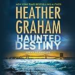 Haunted Destiny: Krewe of Hunters, Book 18 | Heather Graham