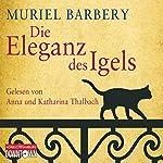 Die Eleganz des Igels | Muriel Barbery