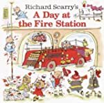 Richard Scarry's A Day at the Fire St...
