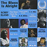The Blues Is Alright Vol 1