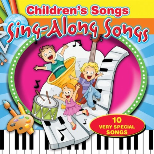 Children's Songs/Sing-A-Long Songs