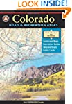 Colorado Road and Recreation Atlas (B...