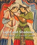 Light and Shadows: The Story of Irani...
