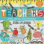 Teachers 2016 Day-to-Day Calendar: Jo...