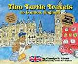 Tino Turtle Travels to London, England (Mom's Choice Awards Recipient) [Hardcover]