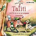 Tafiti und Ur-ur-ur-ur-ur-uropapas Goldschatz (Tafiti 4) | Julia Boehme