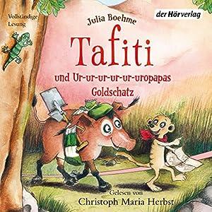 Tafiti und Ur-ur-ur-ur-ur-uropapas Goldschatz (Tafiti 4) Hörbuch