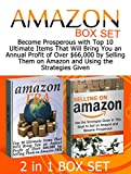 img - for Amazon Box Set: Become Prosperous with Top 10 Ultimate Items That Will Bring You an Annual Profit of Over $66,000 by Selling Them on Amazon and Using the ... Selling on Amazon Book, selling on Amazon) book / textbook / text book