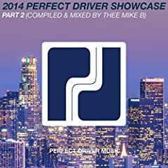 2014 Perfect Driver Showcase Part 2 (Continuous Mix)