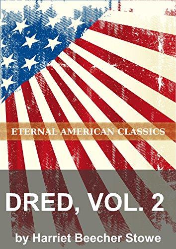 Harriet Beecher Stowe - Dred, Vol. 2 (English Edition)