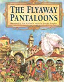img - for The Flyaway Pantaloons book / textbook / text book