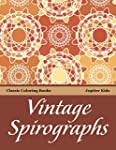 Vintage Spirographs: Classic Coloring...