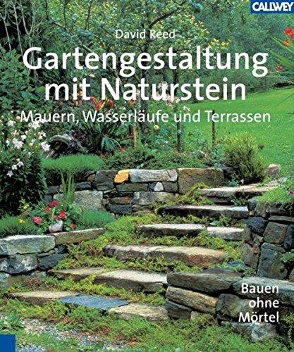 Gartengestaltung mit naturstein mauern wasserl ufe und terrassen bauen ohne m rtel - Naturstein gartengestaltung ...