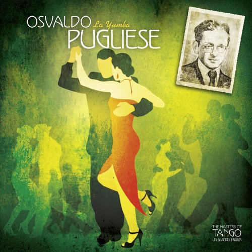 Osvaldo Pugliese - La Yumba - Zortam Music