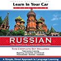Learn in Your Car: Russian, the Complete Language Source Speech by Henry N. Raymond Narrated by  uncredited
