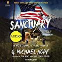 Sanctuary: A Postapocalyptic Novel (The New World, Book 3) Audiobook by G. Michael Hopf Narrated by Keith Szarabajka