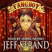 Fangboy | [Jeff Strand]