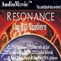 Resonance (       UNABRIDGED) by A. J. Scudiere Narrated by Stefan Rudnicki, Carrington MacDuffie, Paul Boehmer, Gabrielle De Cuir, David Birney, Rosalyn Landor, Arte Johnson