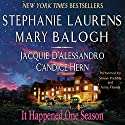 It Happened One Season Hörbuch von Stephanie Laurens, Mary Balogh, Jacquie D'Alessandro, Candice Hern Gesprochen von: Simon Prebble