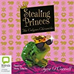 Stealing Princes: The Calypso Chronicles, Book 2 | Tyne O'Connell