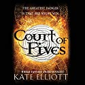 Court of Fives: Court of Fives, Book 1 Audiobook by Kate Elliott Narrated by Georgia Dolenz